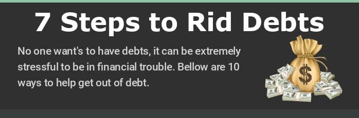7 Steps Rid Debts